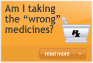 Am I taking the wrong medicines?